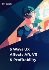 5 Ways UX Affects AR, VR & Profitability whitepaper banner